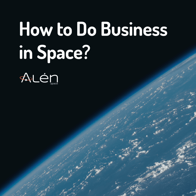 How to Do Business in Space